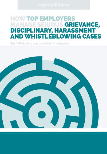 How top employers manage serious grievance, disciplinary, harassment and whistleblowing cases