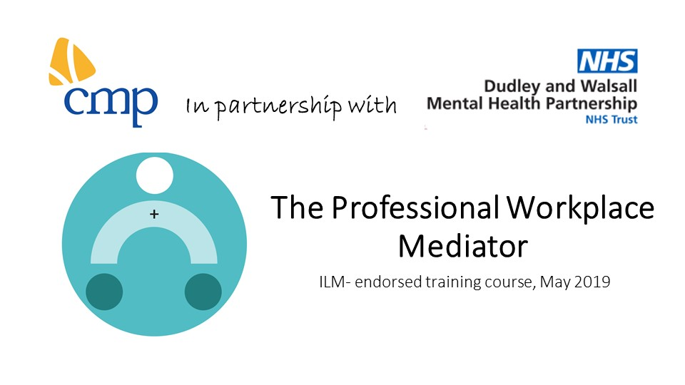 CMP | NHS Mediator Training Course, May 2019